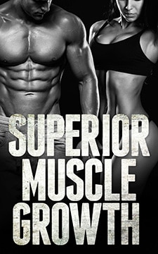Superior Muscle Growth