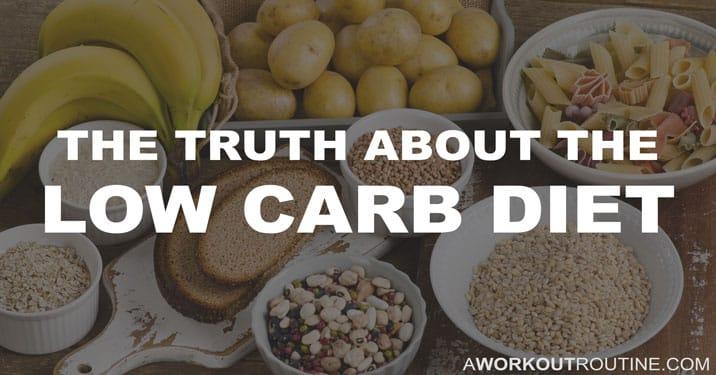 The truth about the low carb diet.