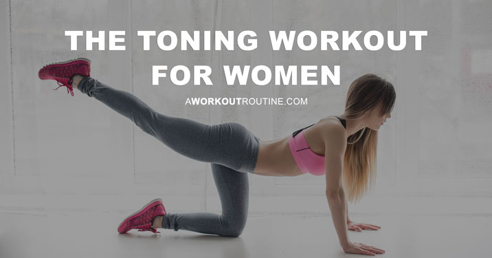 The Toning Workout For Women