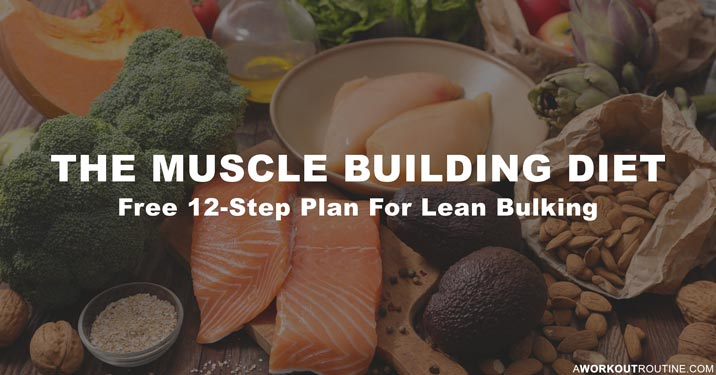 The Muscle Building Diet