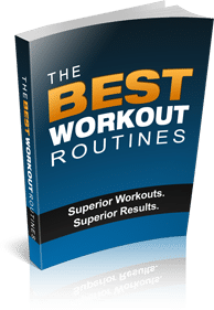 The Best Workout Routines